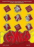 GYM 8. Komplette Sammlung von Schulaufgaben und Stegreifaufgaben für die 8. Klasse des achtjährigen Gymnasiums. Mit integriertem Aufgabenteil und separatem Lösungsheft -