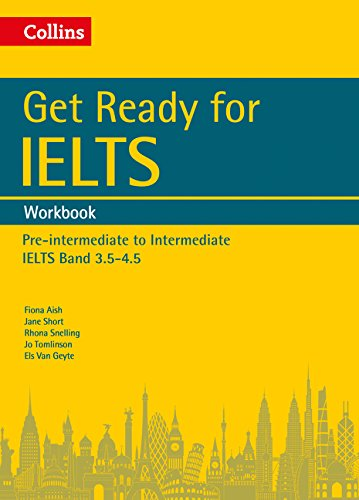 Get Ready for IELTS: Workbook: IELTS 3.5+ (A2+) (Collins English for IELTS)