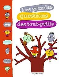 GRANDES QUESTIONS DES TOUT-PETITS (LES)