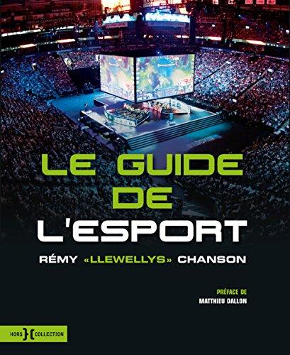 Le Guide de l'esport par Rémy CHANSON