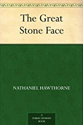 The Great Stone Face (English Edition)