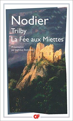 Trilby - la fée aux miettes par Charles Nodier