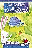 La lepre e la tartaruga: Fiabe in rima da 3 minuti