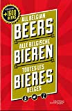 All Belgian Beers: third revised and updated edition (Stichting Kunstboek)