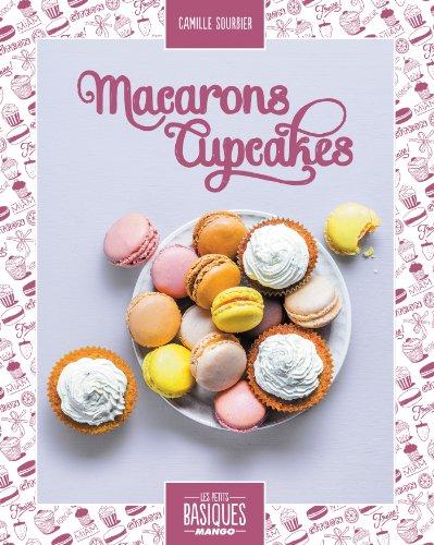 Macarons et cupcakes par Camille Sourbier