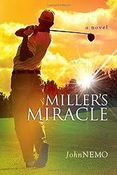 Miller's Miracle: A Golf Novel