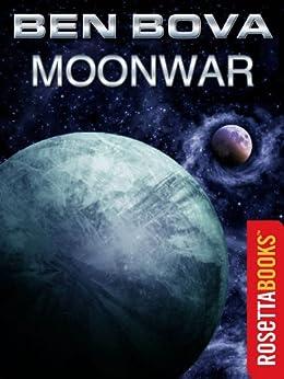 Moonwar (The Grand Tour Book 6) by [Bova, Ben]