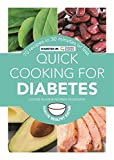 Quick Cooking for Diabetes: 70 recipes in 30 minutes or less (Hamlyn Healthy Eating) by Louise Blair (2014-09-01)