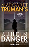 Margaret Truman's Allied in Danger: Library Edition (Capital Crimes)