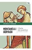 L'Italia dei secoli bui - Il Medio Evo sino al Mille: La storia d'Italia #1 (Italian Edition)