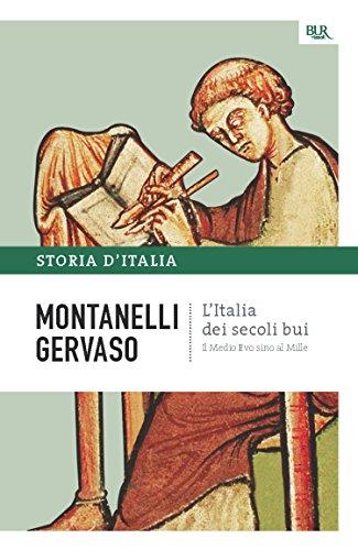 L'Italia dei secoli bui - Il Medio Evo sino al Mille: La storia d'Italia #1