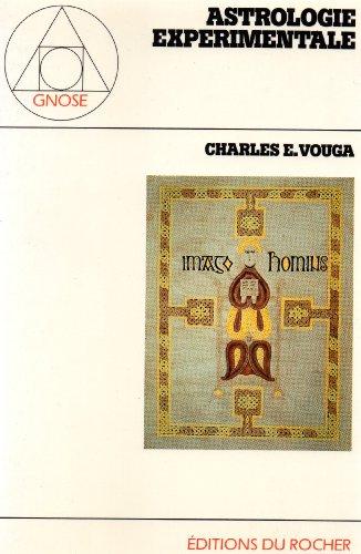 Astrologie Experimentale par Charles E. Vouga