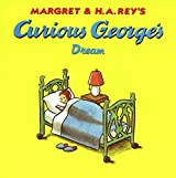 Curious George's Dream by H. A. Rey (1998-10-26)