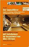 Saunaführer Region 14.2: Hamburg, Nördliches Niedersachsen, Schleswig-Holstein, Wismar und Schwerin