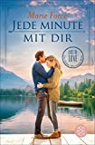 Jede Minute mit dir: Lost in Love. Die Green-Mountain-Serie 7 von Marie Force