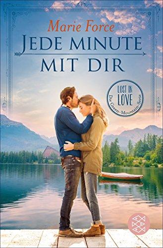 Buchseite und Rezensionen zu 'Jede Minute mit dir: Lost in Love. Die Green-Mountain-Serie 7' von Marie Force