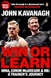 #8: Win or Learn: MMA, Conor McGregor and Me: A Trainer's Journey