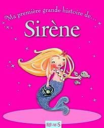 Ma grande histoire de ... Sirène