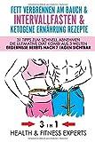 Fett verbrennen am Bauch & Intervallfasten &...
