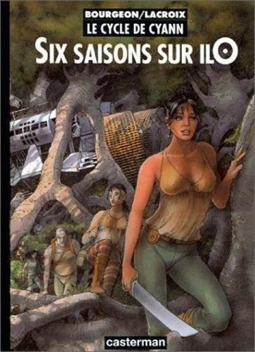 La sOurce et la sOnde + Six saisons sur ilO