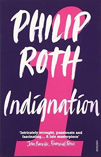 Indignation por Philip Roth