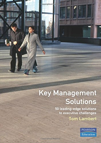 key-management-solutions-50-leading-edge-solutions-to-executive-challenges-management-masterclass