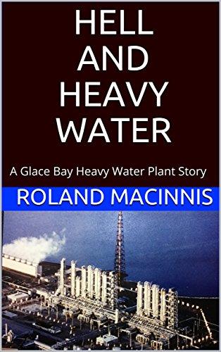 Descargar Torrent La Libreria HELL AND HEAVY WATER: A Glace Bay Heavy Water Plant Story Ebook Gratis Epub