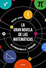 La gran novela de las matemáticas par Launay