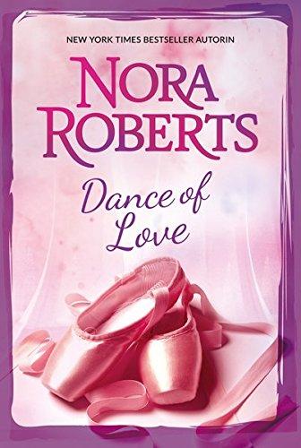 Dance of Love: 1. Die schöne Ballerina 2. Tanz der Liebenden (Die Ballerina Schöne)