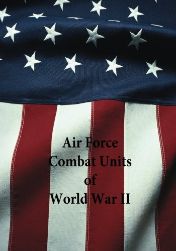 air-force-combat-units-of-world-war-ii-reference-series