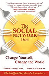 The Social Network Diet: Change Yourself, Change the World