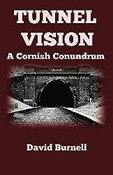 Tunnel Vision (Cornish Conundrums Book 4)