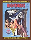 Skywald's Nightmare: Volume 5: Gwandanaland Comics #2406 --- More Chilling Classic Horror From The Epic Series!