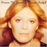 Dreamin' My Dreams by Faithfull, Marianne (2004) Audio CD