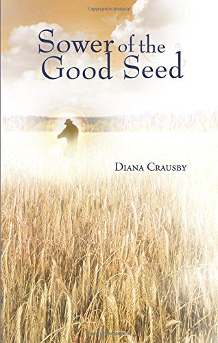 Sower of the Good Seed Cover Image