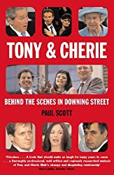Tony and Cherie: Behind the Scenes in Downing Street: A Special Relationship