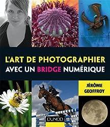 L'art de photographier avec un bridge numérique
