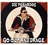 Go Out and Dance -