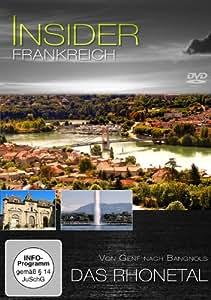 Insider - Frankreich - Das Rhonetal
