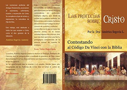 LAS PROFECIAS SOBRE CRISTO por Dra. AMERICA SEGOVIA