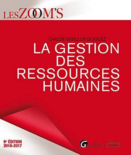 La gestion des ressources humaines par Chloé Guillot-Soulez