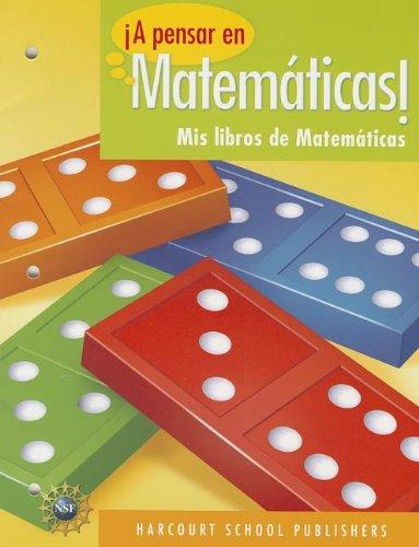 !A Pensar en Matematicas!: MIS Libros de Matematicas (Span Nsf Pensar/Math 09)