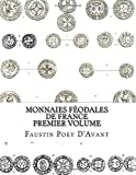 Telecharger Livres Monnaies Feodales de France Premier Volume (PDF,EPUB,MOBI) gratuits en Francaise