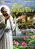 Guru Angad Dev - The Second Sikh Guru (Sikh Comics for Children & Adults)