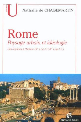 Rome. Paysage urbain et idéologie : Des...