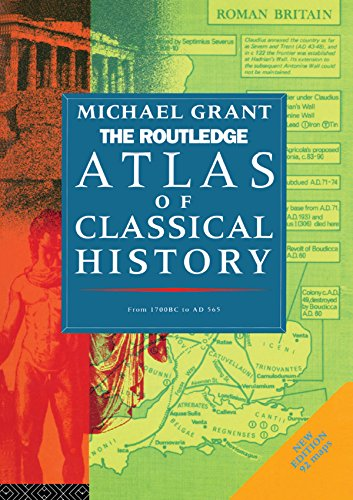The Routledge Atlas of Classical History: From 1700 BC to AD 565 (Routledge Historical Atlases) (English Edition)