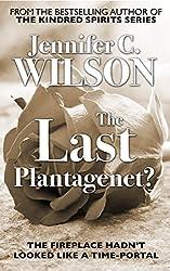 The Last Plantagenet?: A Ricardian Romance