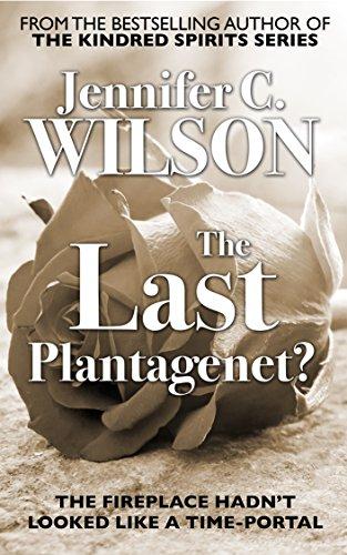 The Last Plantagenet?: A Ricardian Romance by [Wilson, Jennifer C., Press, Ocelot]