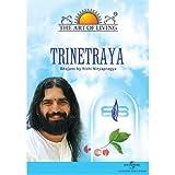 The Art of Living-Trinetraya