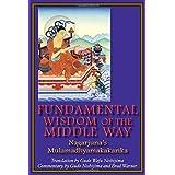 Fundamental Wisdom of the Middle Way: Nagarjuna's Mulamadhyamakakarika by Gudo Wafu Nishijima (15-Jan-2015) Paperback